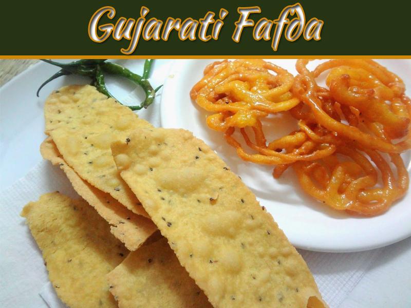 How To Make Crispy Gujarati Fafda?