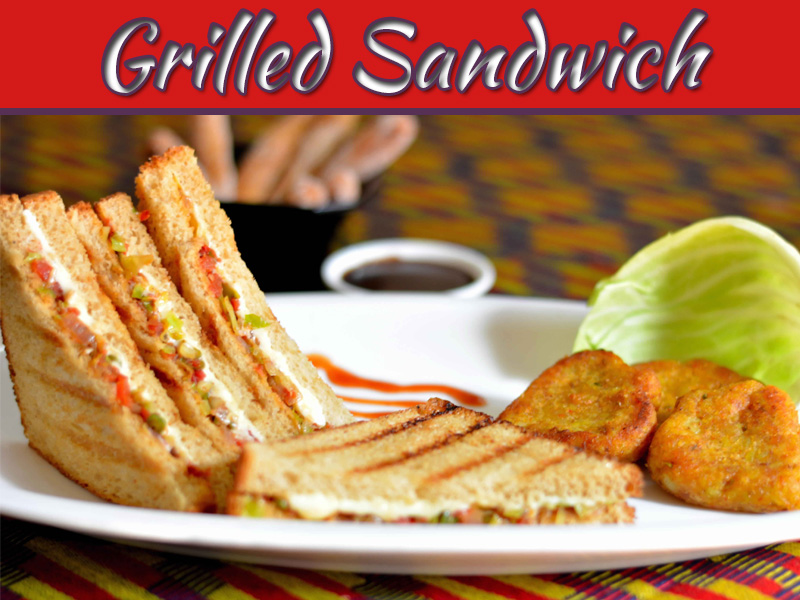 Healthy And Yummy Grilled Sandwich In 15 Minutes!!