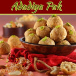 Winter Special Adadiya Pak Recipe