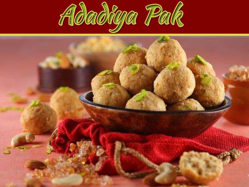 Winter Special Adadiya Pak Recipe
