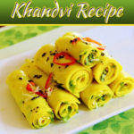 Quick And Easy Khandvi At Home: Cook To Impress