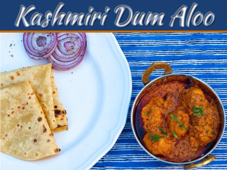 The Perfect Kashmiri Dum Aloo Home Cooking Recipe