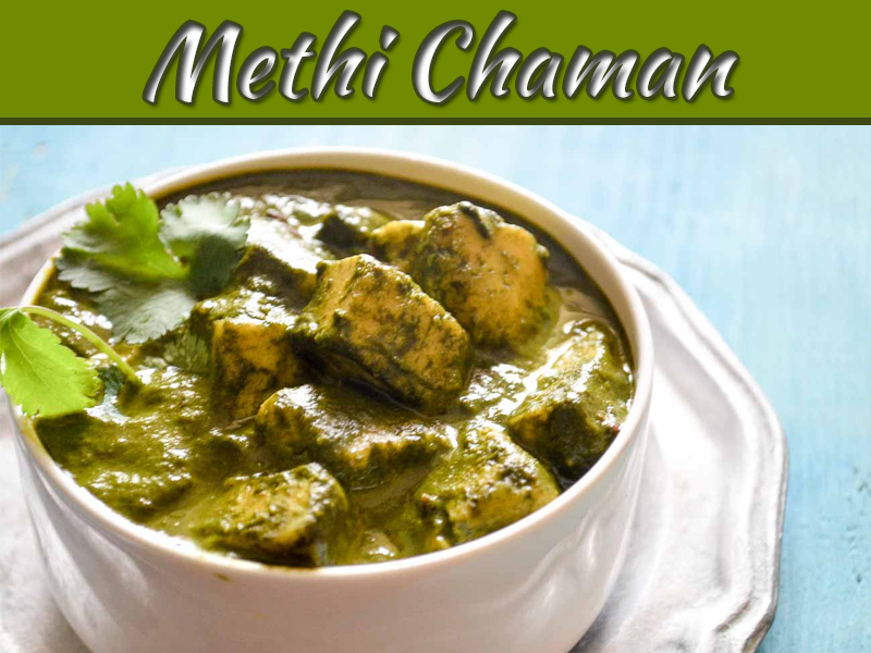 Methi Chaman Recipe - Delicacy From Kashmir