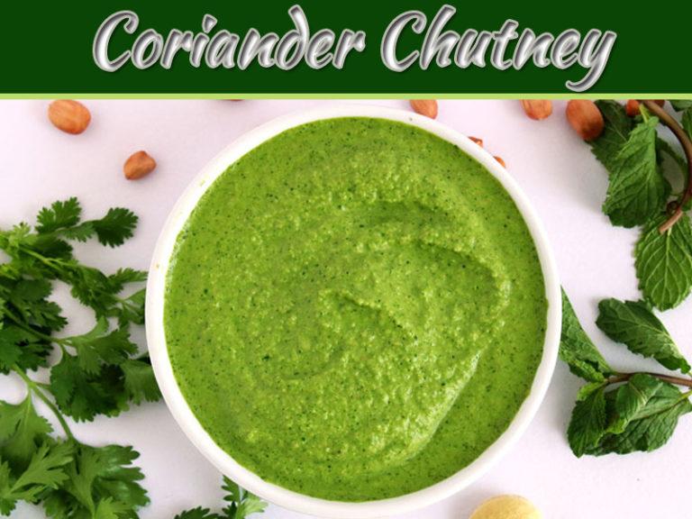 Coriander Chutney Recipe – Easy And Quick Green Chutney
