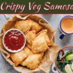 How To Make Crispy Veg Samosa At Home