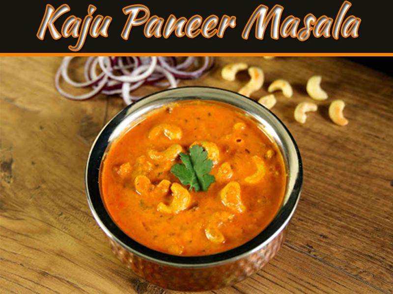 Kaju Paneer Masala In Traditional Punjabi Flavor