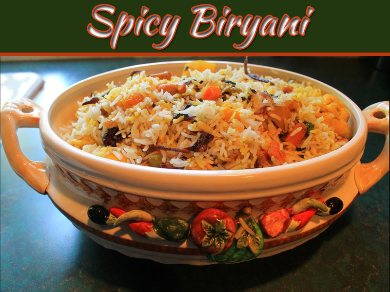Spicy Biryani Easy Technique To Make It At Home