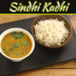 Traditional Sindhi Kadhi Recipe Loved By All Indians