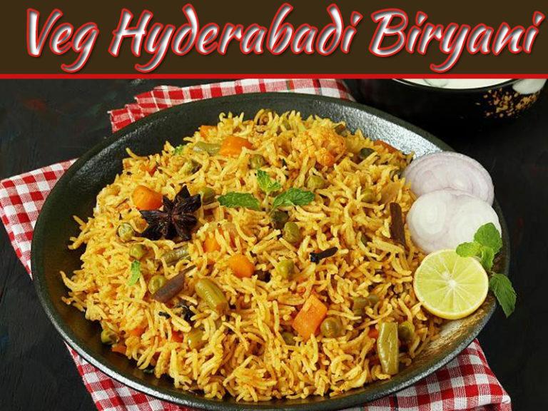 Veg Hyderabadi Biryani Recipe In A Restaurant Style