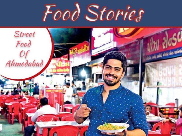 Food Stories: Best Food Of Ahmedabad