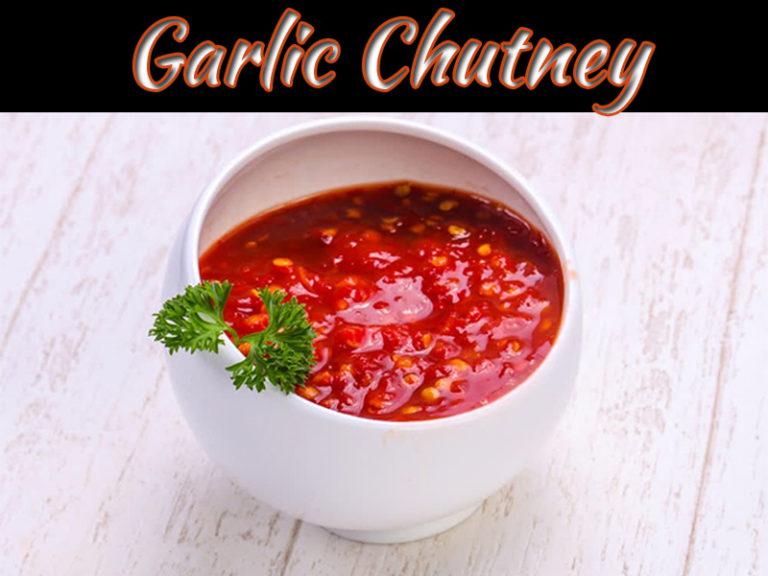 How To Make Garlic Chutney At Home?