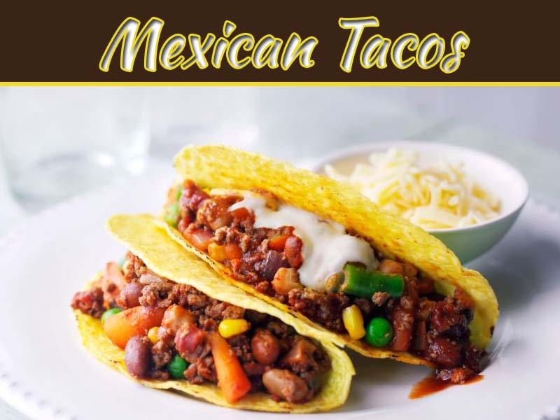 How To Make Epic Tacos At Home – Veg Mexican Tacos Recipe