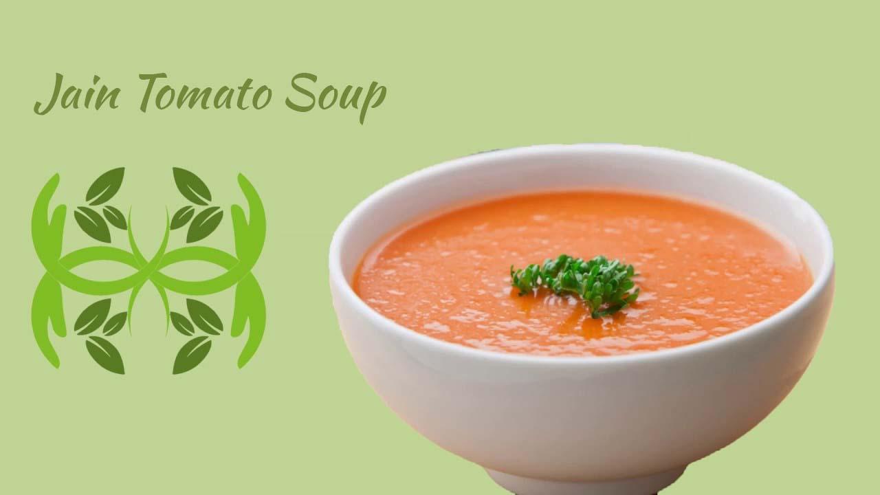 Jain Tomato Soup Recipe