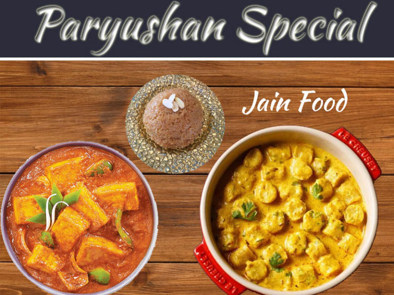 Exploring Paryushan Parv: Jain Dishes