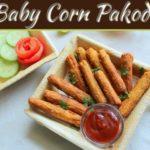 Recipe Of Crispy Baby Corn Pakoda (Fritters)