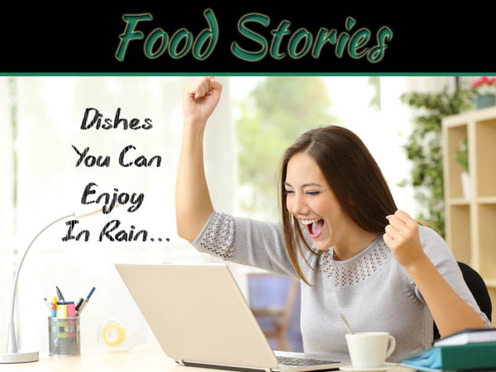 5 Dishes You Can Enjoy In Rainy Season