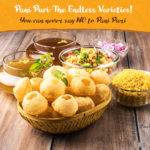Pani Puri: The Endless Varieties!