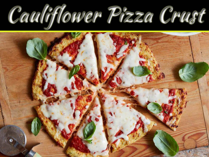 How To Make Quick Cauliflower Pizza Crust At Home