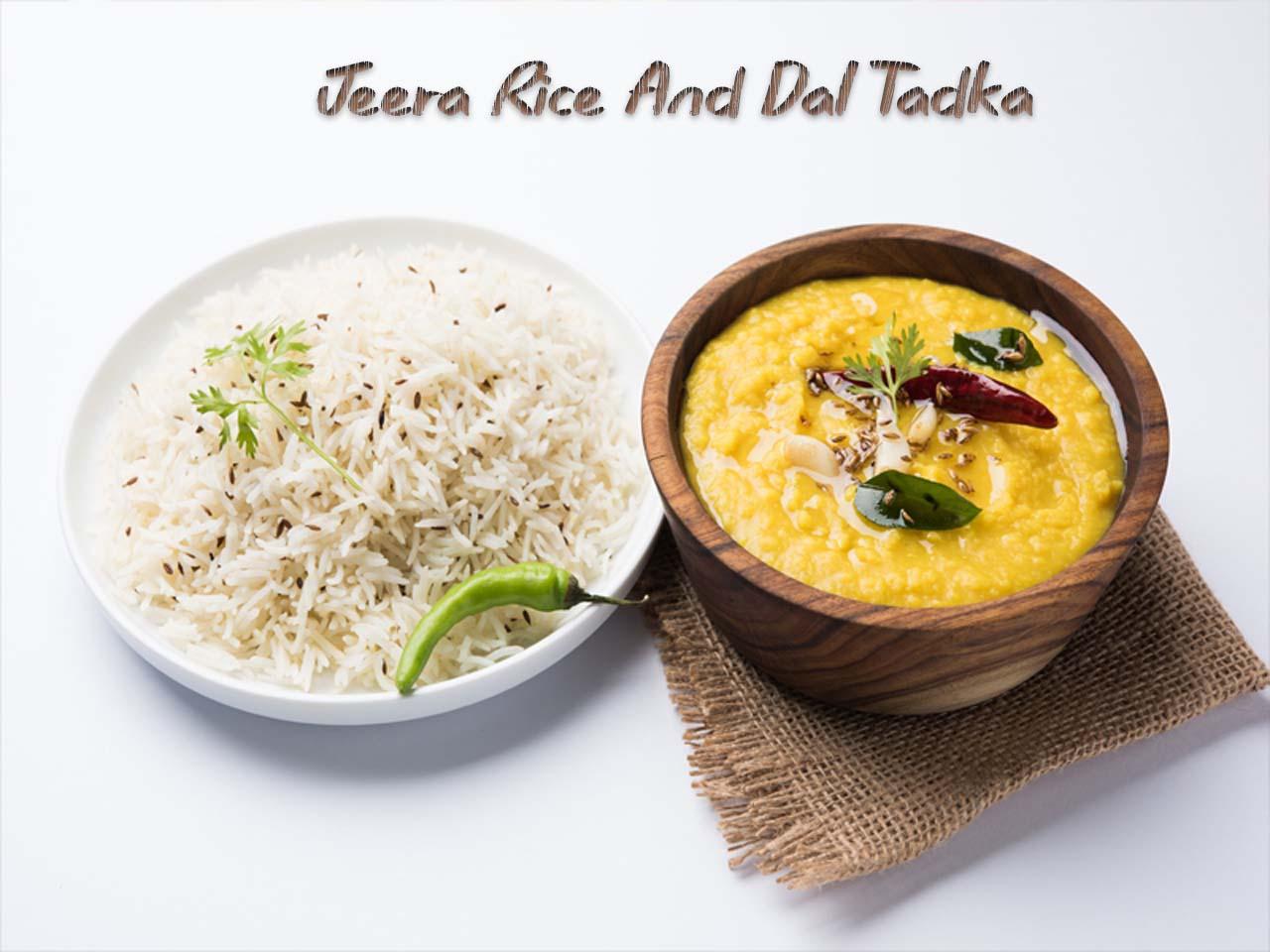 Jeera Rice And Dal Tadka Recipe