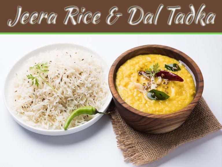 Jeera Rice And Dal Tadka: The Classy Restaurant Style