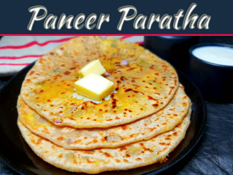 Paneer Paratha: The Best Dish To Enjoy With Pickles Or Chutney