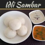 The Tastiest Idli Sambar Recipe Ever!