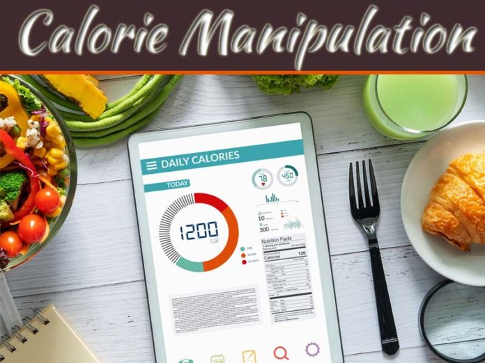 Manipulating Calories For Weight Loss And Weight Gain