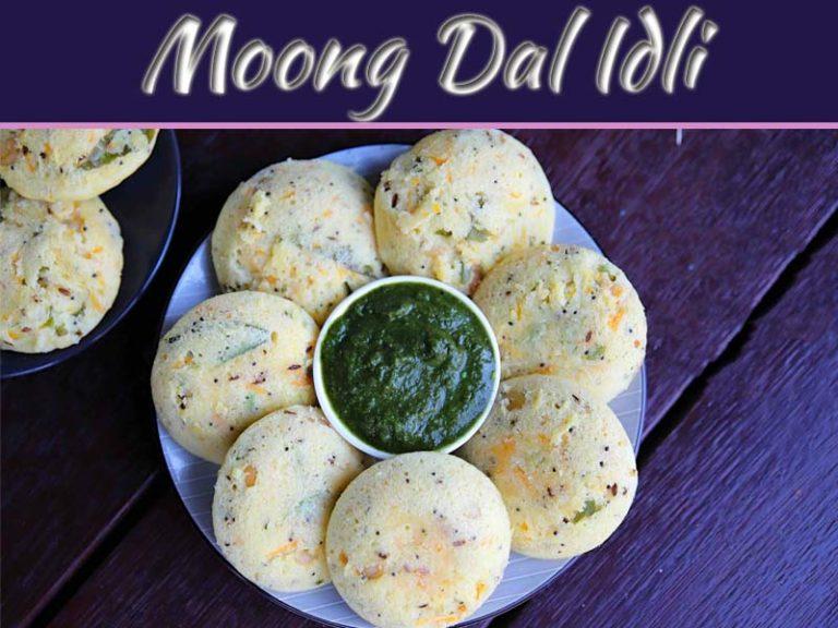 Tasty Healthy Moong Dal Idli Recipe