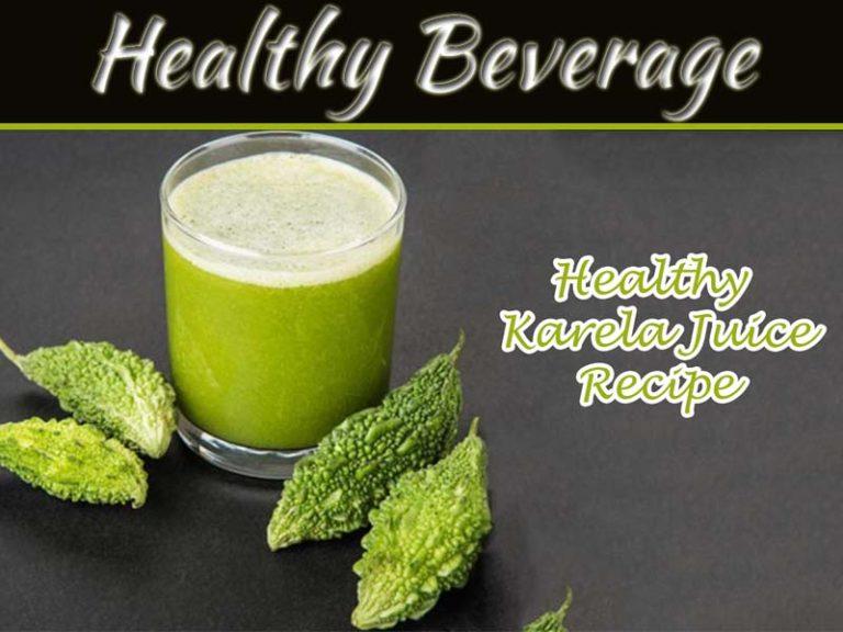 5 Health Benefits Of Karela Juice And Recipe