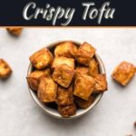 Get The Crunchy Crispy Tofu Without Deep Frying!