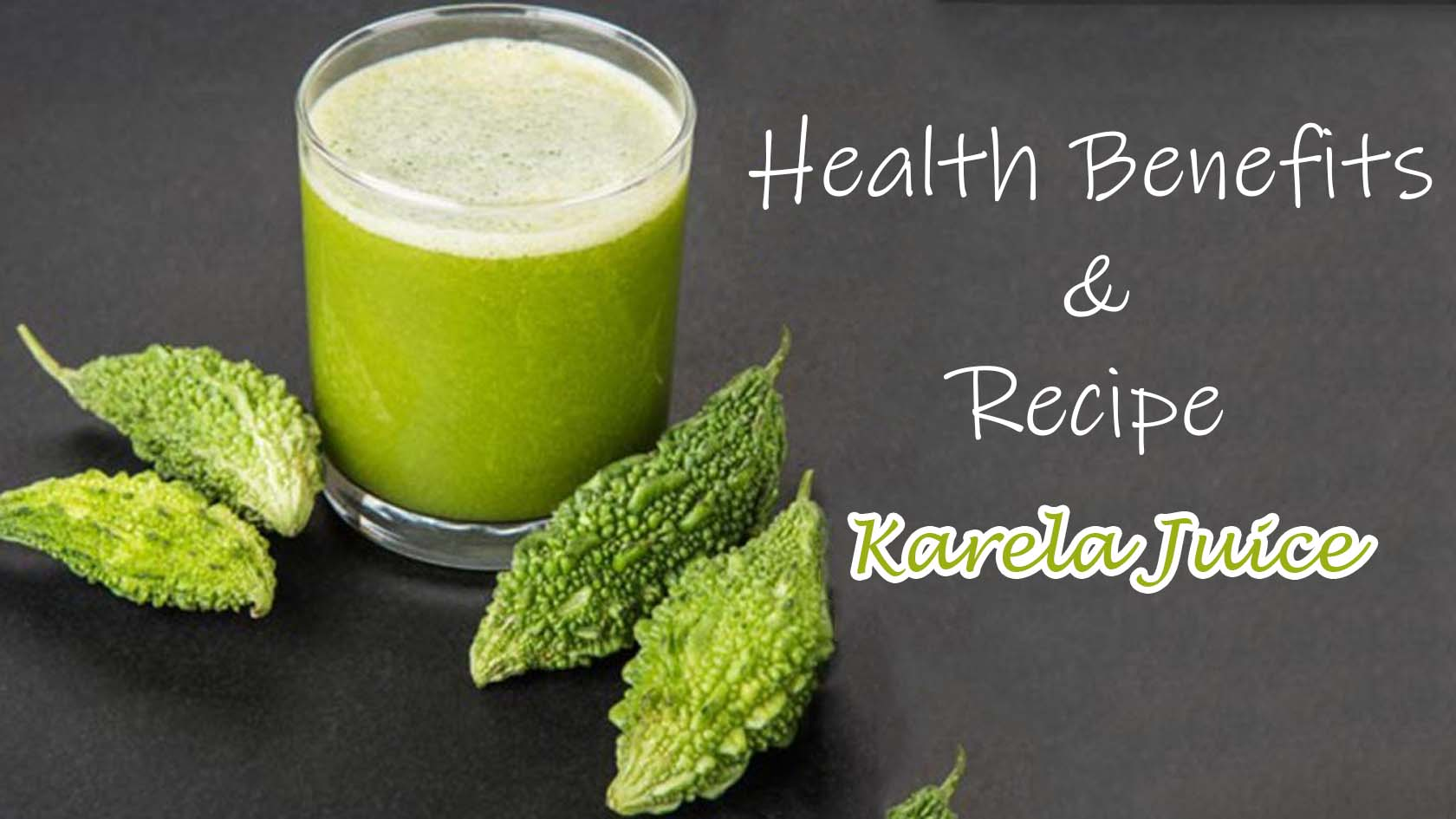Health Benefits Of Karela Juice