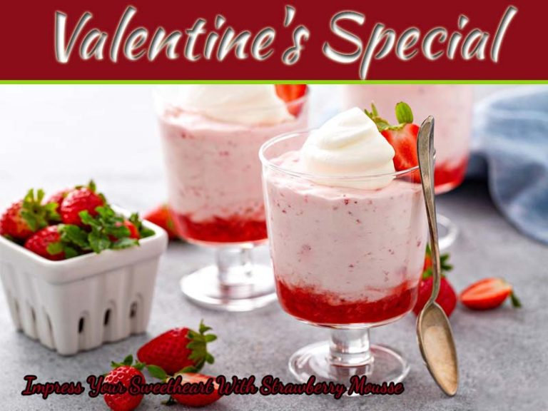 Impress Your Sweetheart With Valentine's Special Strawberry Mousse