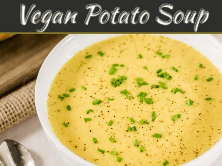 Recipe Of The Ultra Creamy Vegan Potato Soup