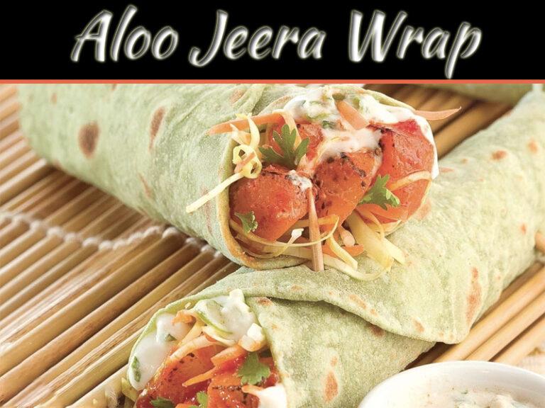 Aloo Jeera Wrap Recipe